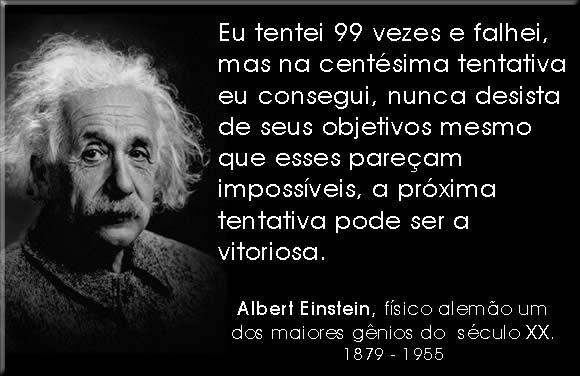 A; Einstein - Tentei 99 vezes