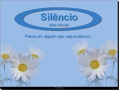 O poder do silêncio - Mensagem motivacional para   refletir pps motivacional