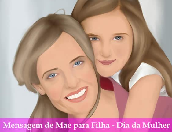 Mensagem De Mãe Para Filha Feliz Dia Da Mulher