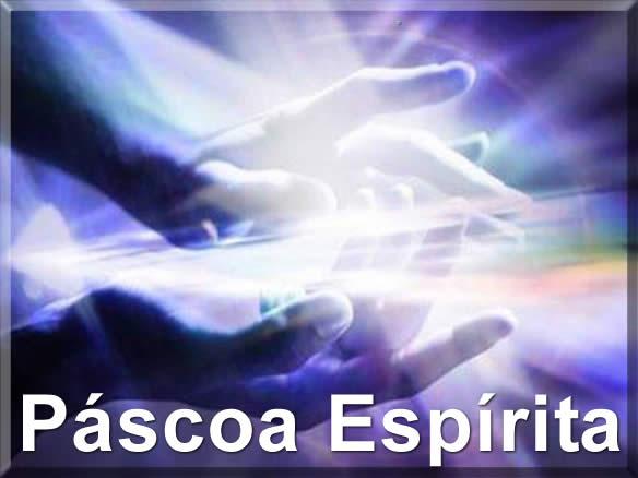 mensagem de páscoa espírita