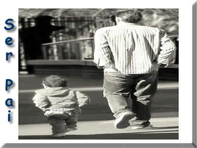 mensagens sobre o que é ser pai
