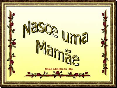 Mensagem Para Mãe De Primeira Viagem Nasce Uma Mãe